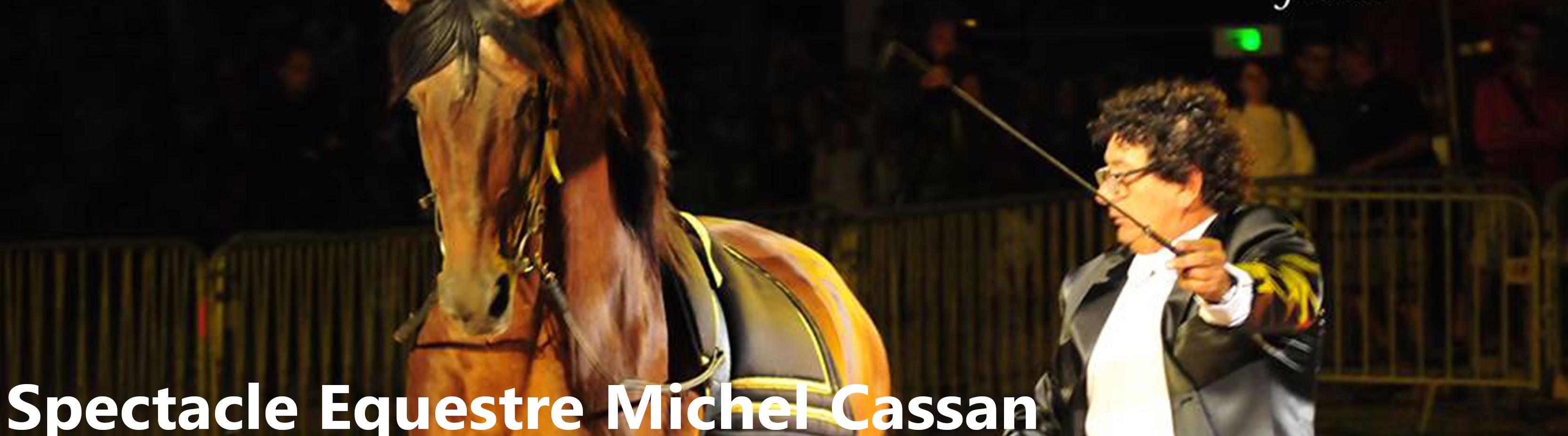 Spectacle Equestre Michel Cassan